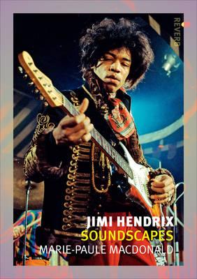Jimi Hendrix: Soundscapes - Reaktion Books - Reverb (Paperback)