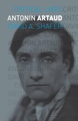 Antonin Artaud - Critical Lives (Paperback)