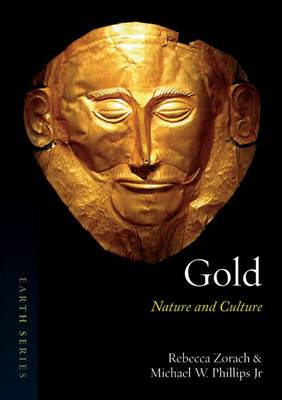 Gold: Nature and Culture - Earth (Paperback)
