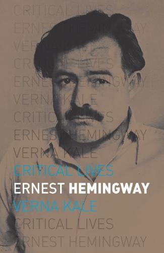 Ernest Hemingway - Critical Lives (Paperback)