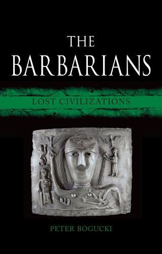 The Barbarians: Lost Civilizations - Lost civilizations (Hardback)