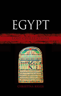 Egypt: Lost Civilizations - Lost civilizations (Hardback)