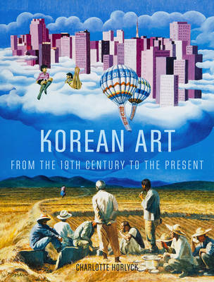 Korean Art from the 19th Century to the Present (Hardback)