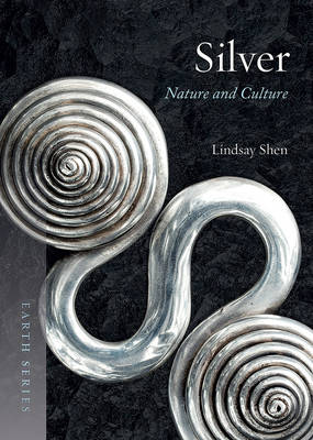 Silver: Nature and Culture - Earth (Paperback)