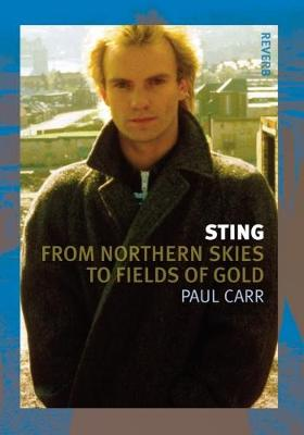 Sting: From Northern Skies to Fields of Gold - Reverb (Paperback)