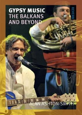 Gypsy Music: The Balkans and Beyond - Reverb (Paperback)