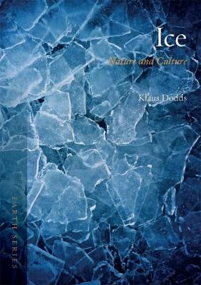 Ice: Nature and Culture - Earth (Paperback)