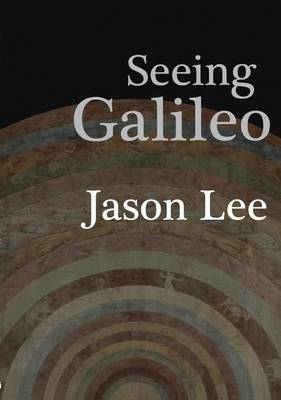 Seeing Galileo (Paperback)