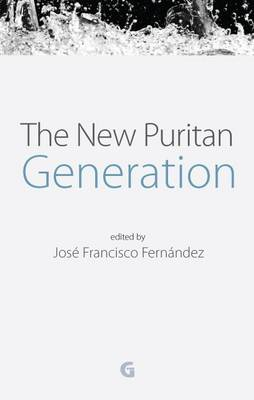 The New Puritan Generation (Paperback)