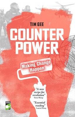 Counterpower: Making Change Happen (Paperback)