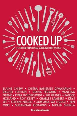 Cooked Up: Food Fiction from Around the World (Paperback)
