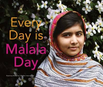 Every Day is Malala Day (Hardback)