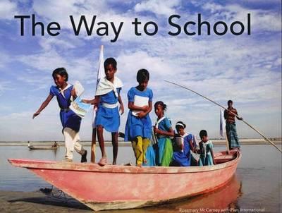 The Way to School (Hardback)