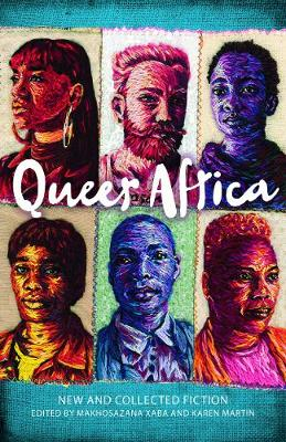 Queer Africa: New and Collected Fiction (Paperback)