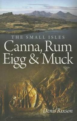 The Small Isles: Canna, Rum, Eigg and Muck (Paperback)