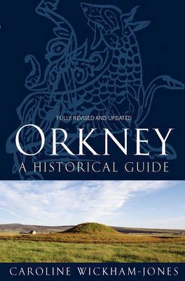 Orkney: A Historical Guide (Paperback)