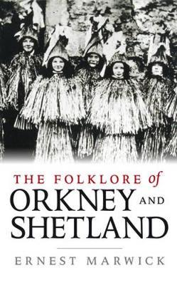 The Folklore of Orkney (Paperback)