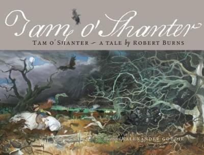 Tam O Shanter: A Tale by Robert Burns (Hardback)