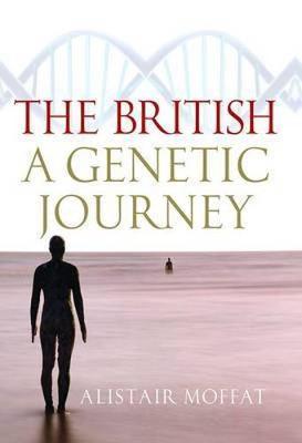 The British: A Genetic Journey (Hardback)