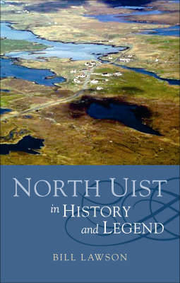 North Uist in History and Legend (Paperback)