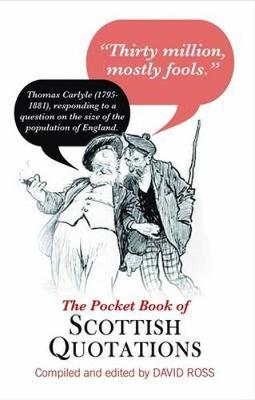 The Pocket Book of Scottish Quotations (Paperback)