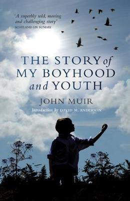 The Story of My Boyhood and Youth (Paperback)
