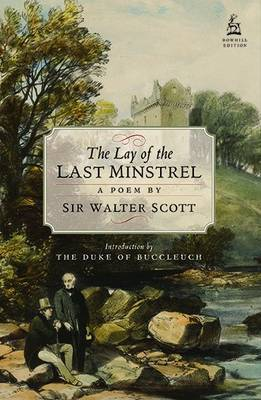 The Lay of the Last Minstrel: A Poem (Paperback)