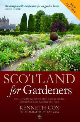 Scotland for Gardeners: The Guide to Scottish Gardens, Nurseries and Garden Centres (Paperback)