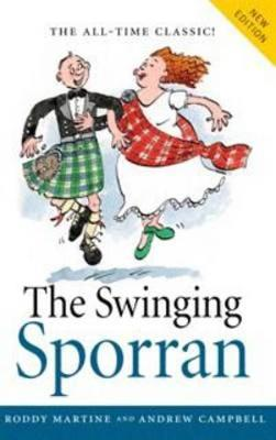 Swinging Sporran, the: A Lighthearted Guide to the Basic Steps of Scottish Reels and Country Dances (Paperback)