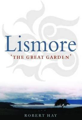 Lismore: The Great Garden (Paperback)