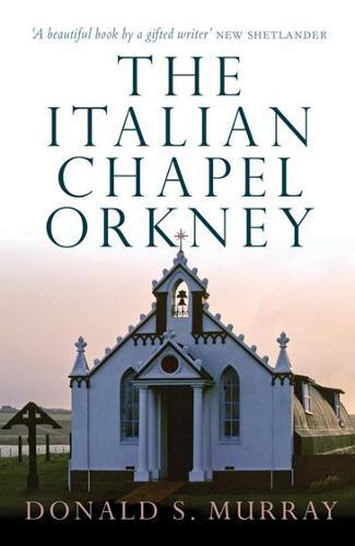The Italian Chapel, Orkney (Paperback)
