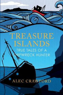 Treasure Islands: True Tales of a Shipwreck Hunter (Paperback)