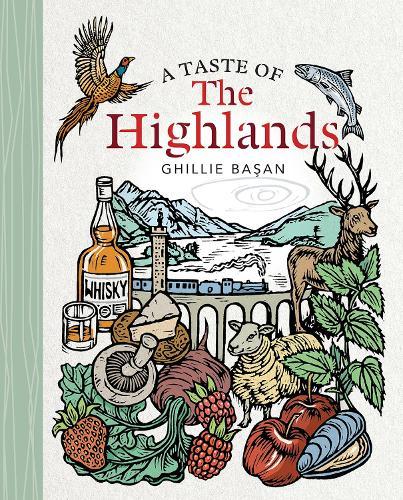 A Taste of the Highlands (Hardback)
