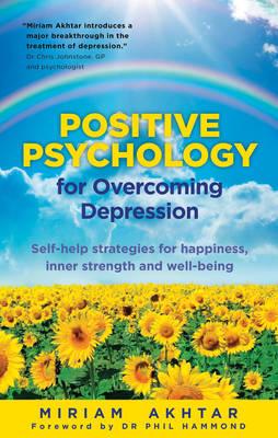Positive Psychology for Depression (Paperback)