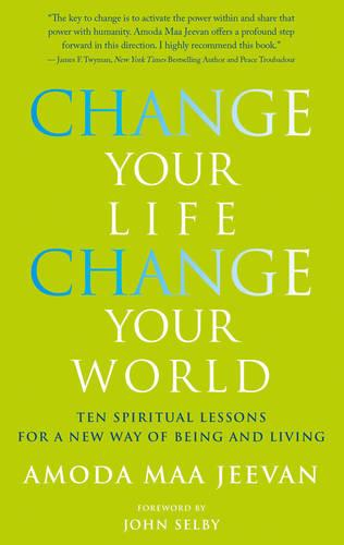 Change Your Life Change Your World (Paperback)