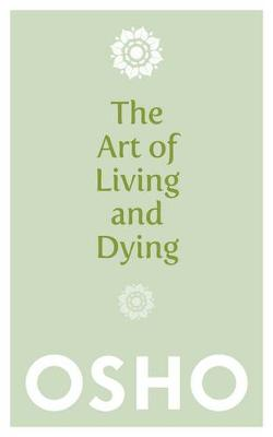 Art of Living and Dying (Paperback)