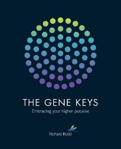 The Gene Keys: Embracing Your Higher Purpose (Paperback)