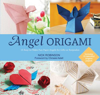Angel Origami: 15 Easy-to-Make Fun Paper Angels for Gifts or Keepsakes (Paperback)