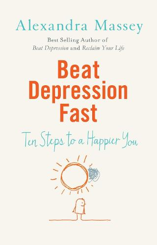 Beat Depression Fast (Paperback)