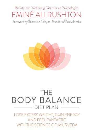 The Body Balance Diet Planwith the Science of Ayurveda (Paperback)