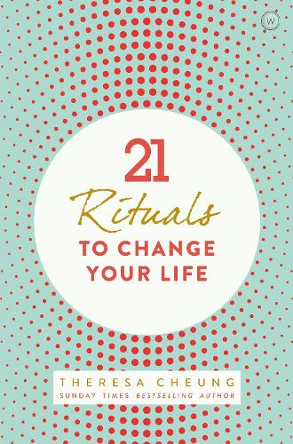 21 Rituals to Change Your Life (Paperback)