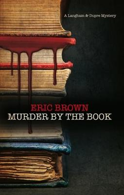 Murder by the Book - A Langham and Dupre Mystery 1 (Hardback)