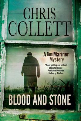 Blood and Stone - A Tom Mariner Mystery 6 (Hardback)