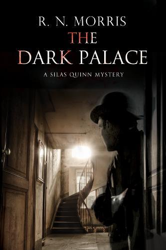 The Dark Palace - A Silas Quinn Mystery 3 (Hardback)