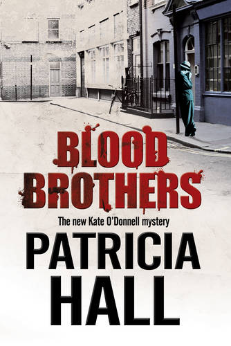 Blood Brothers: a British Mystery Set in London of the Swinging 1960s - A Kate O'Donnell Mystery 4 (Hardback)