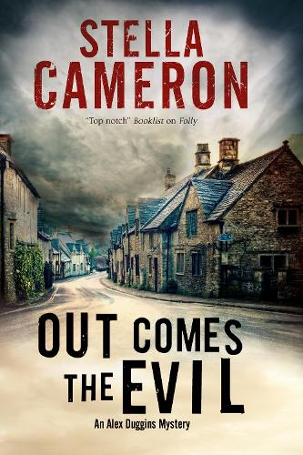 Out Comes the Evil: A Cotswold Murder Mystery - An Alex Duggins Mystery 2 (Hardback)