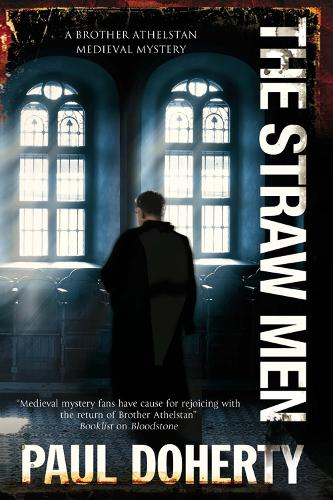 The Straw Men - A Brother Athelstan Medieval Mystery 12 (Paperback)