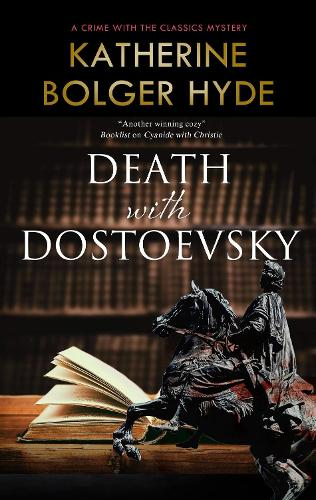 Death with Dostoevsky - Crime with the Classics (Paperback)