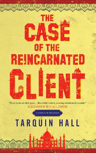 The Case of the Reincarnated Client - A Vish Puri mystery (Paperback)