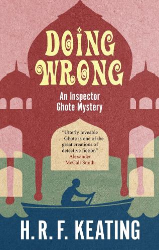 Doing Wrong - An Inspector Ghote Mystery (Paperback)